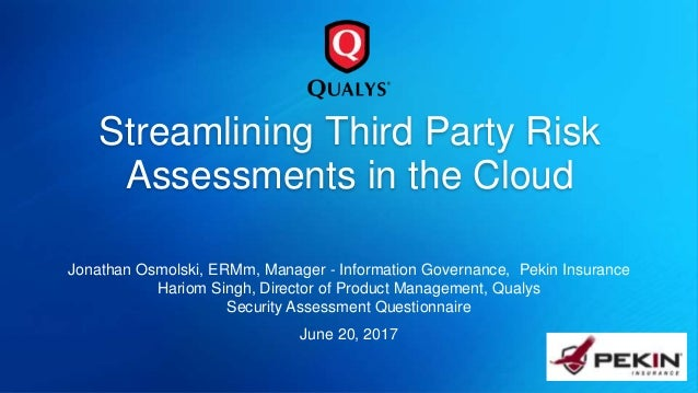 Streamlining Third Party Risk Assessments in the Cloud