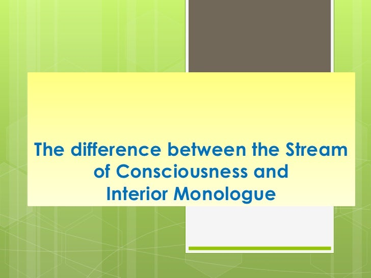 stream of consciousness technique in james Stream of consciousness definition: if you describe what someone writes or says as a stream of consciousness , you mean that | meaning, pronunciation, translations and.