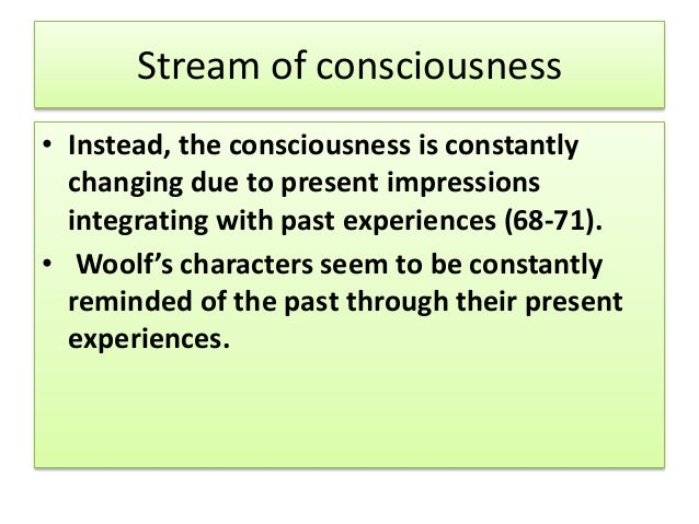 stream of consciousness technique in novel In particular, itō was interested in comparing the style of joyce's use of the stream  of consciousness to woolf's use of the technique in her novel jacob's room,.