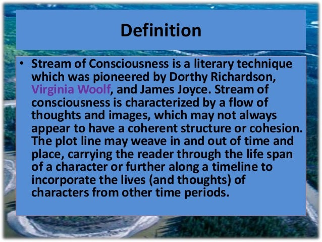 Literary Devices: How to Master Stream of Consciousness