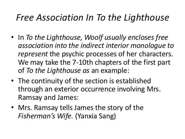 stream of consciousness in virginia woolf s to the lighthouse  35 association in to the lighthouse