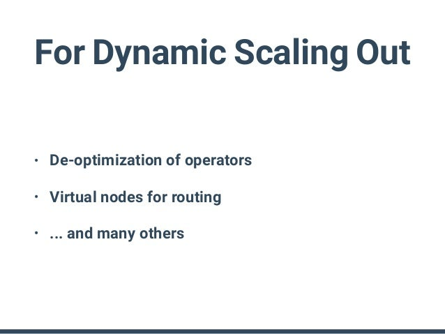 Hard things • Resource monitoring & limitation • Multi-tenancy • UDF and sandbox • Queries without aggregations