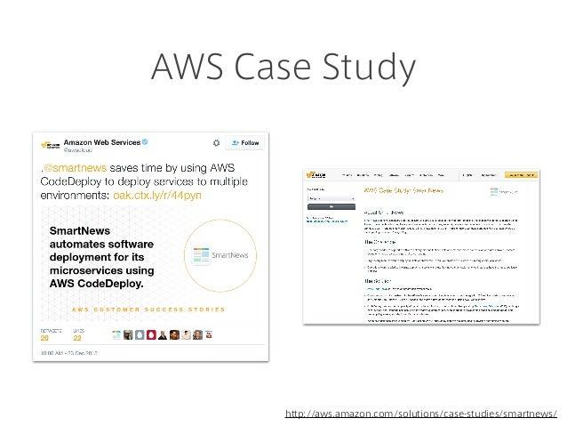 AWS Case Study http://aws.amazon.com/solutions/case-studies/smartnews/