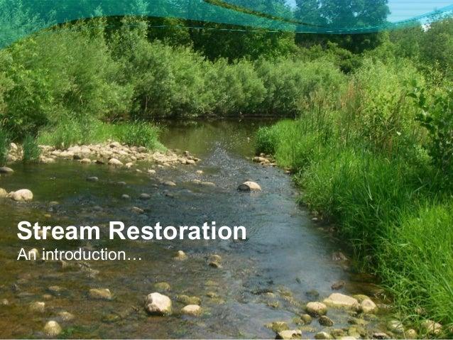 Stream RestorationAn introduction…