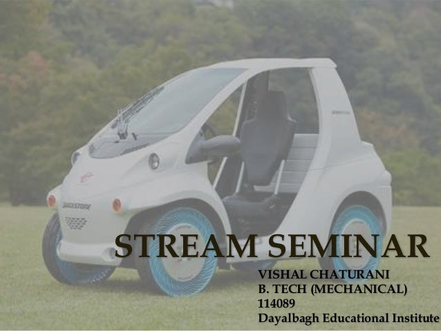 STREAM SEMINAR VISHAL CHATURANI B. TECH (MECHANICAL) 114089 Dayalbagh Educational Institute