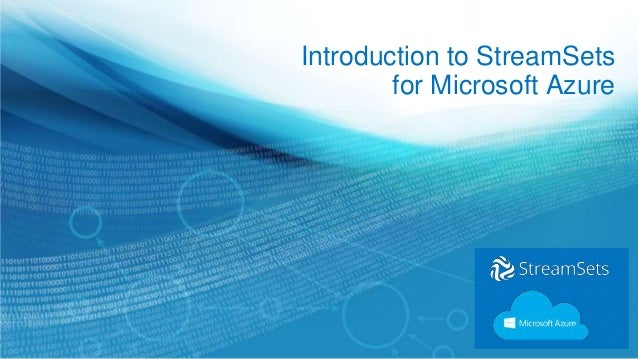 Introduction to StreamSets for Microsoft Azure