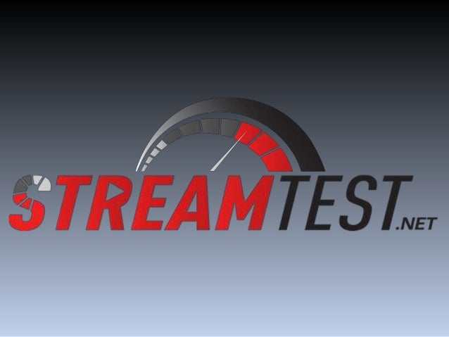Measure Content Distribution What are we? StreamTest.net is an online video testing service