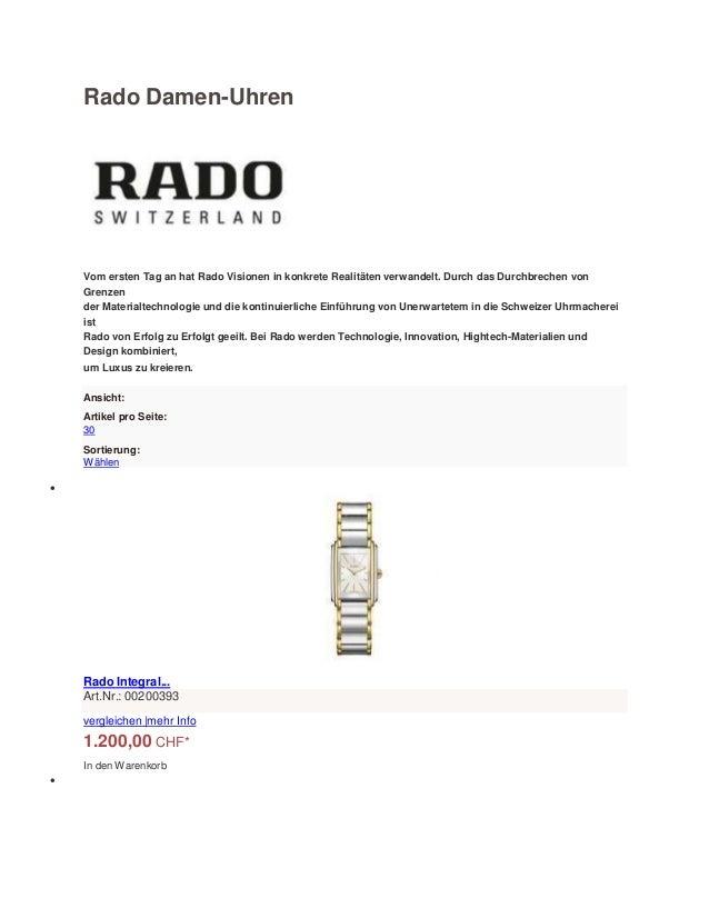 Rado Damen-Uhren Vom ersten Tag an hat Rado Visionen in konkrete Realitäten verwandelt. Durch das Durchbrechen von Grenzen...