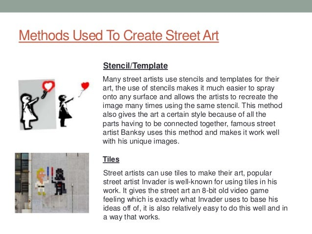 street art essay 7 methods used to create streetart