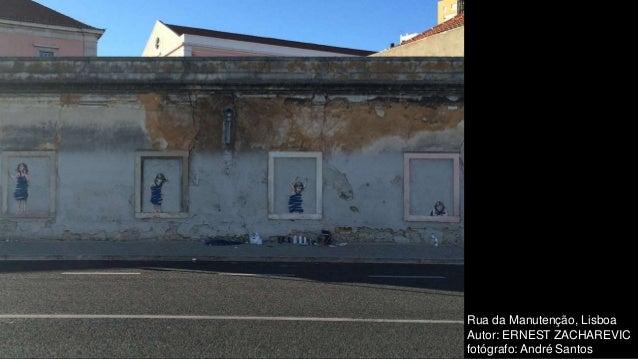 Rua da Manutenção, Lisboa Autor: ERNEST ZACHAREVIC fotógrafo: André Santos