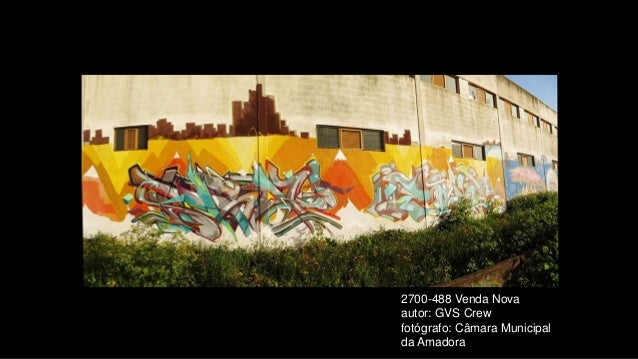 2700-488 Venda Nova autor: GVS Crew fotógrafo: Câmara Municipal da Amadora