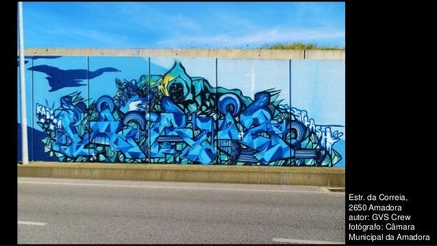 Estr. da Correia, 2650 Amadora autor: GVS Crew fotógrafo: Câmara Municipal da Amadora