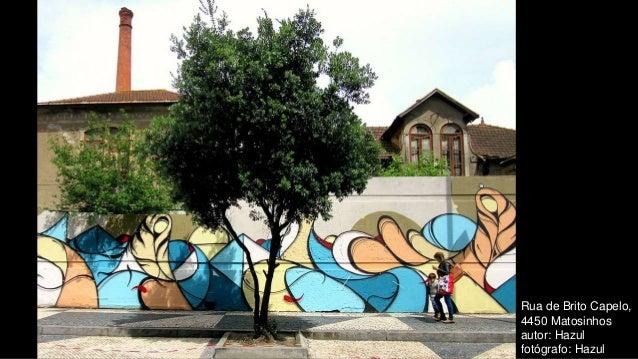 Rua de Brito Capelo, 4450 Matosinhos autor: Hazul fotógrafo: Hazul