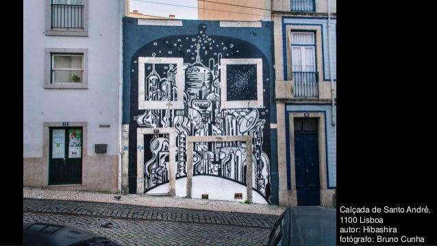 Calçada de Santo André, 1100 Lisboa autor: Hibashira fotógrafo: Bruno Cunha