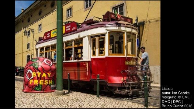 Lisboa autor: Isa Cabrita fotógrafo: © CML | DMC | DPC | Bruno Cunha 2016