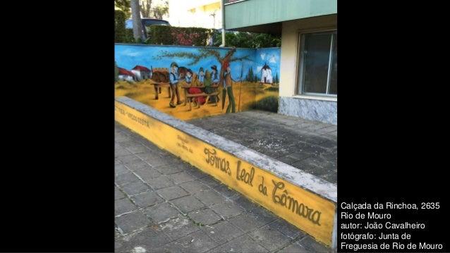 Calçada da Rinchoa, 2635 Rio de Mouro autor: João Cavalheiro fotógrafo: Junta de Freguesia de Rio de Mouro