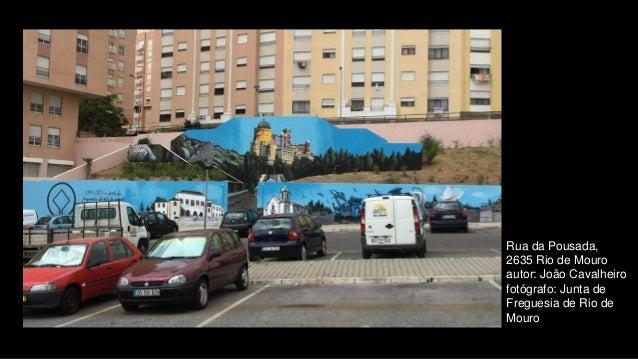 Rua da Pousada, 2635 Rio de Mouro autor: João Cavalheiro fotógrafo: Junta de Freguesia de Rio de Mouro