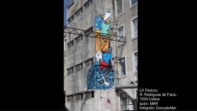 LX Factory, R. Rodrigues de Faria, 1300 Lisboa autor: MAR fotógrafo: GonçaloMar