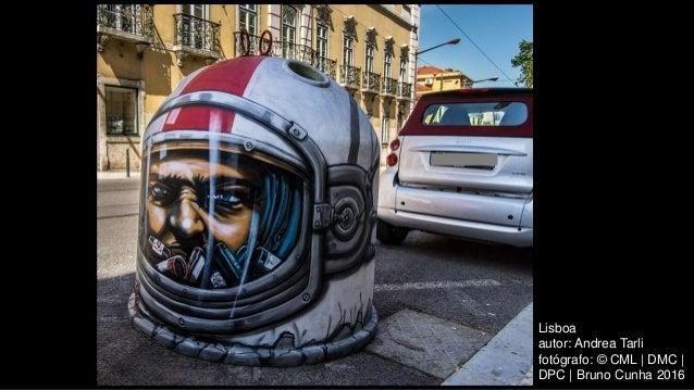 Lisboa autor: Andrea Tarli fotógrafo: © CML | DMC | DPC | Bruno Cunha 2016