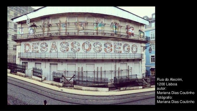 Rua do Alecrim, 1200 Lisboa autor: Mariana Dias Coutinho fotógrafo: Mariana Dias Coutinho