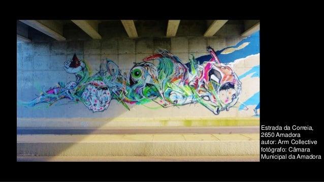Estrada da Correia, 2650 Amadora autor: Arm Collective fotógrafo: Câmara Municipal da Amadora