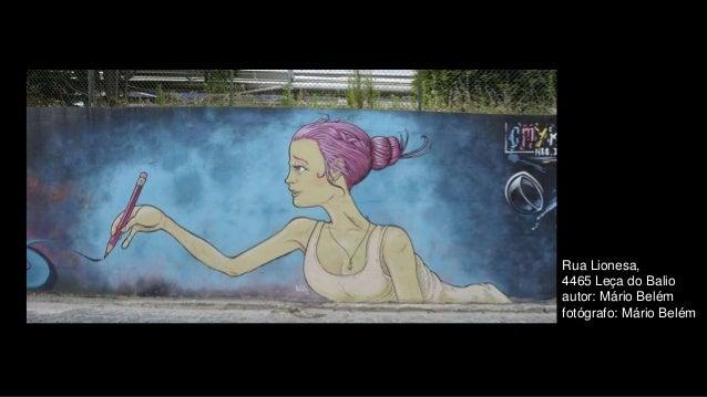 Rua Lionesa, 4465 Leça do Balio autor: Mário Belém fotógrafo: Mário Belém