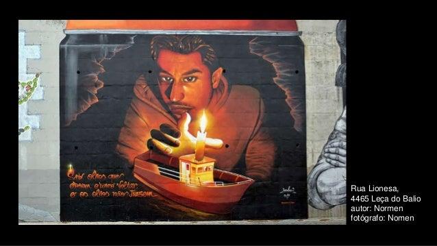 Rua Lionesa, 4465 Leça do Balio autor: Normen fotógrafo: Nomen