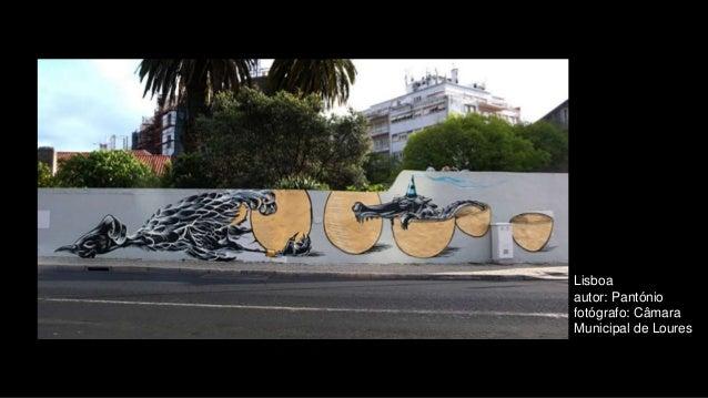 Lisboa autor: Pantónio fotógrafo: Câmara Municipal de Loures