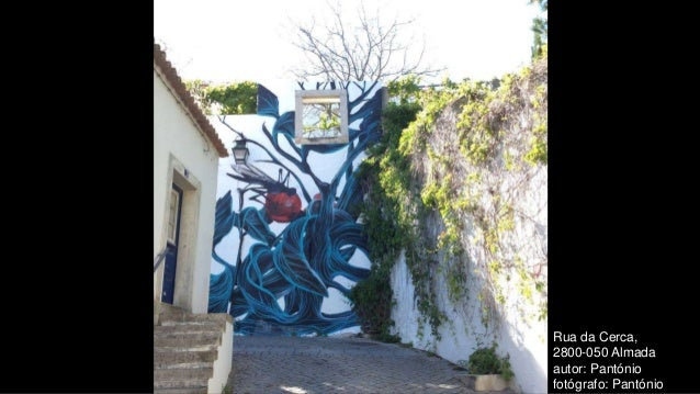 Rua da Cerca, 2800-050 Almada autor: Pantónio fotógrafo: Pantónio