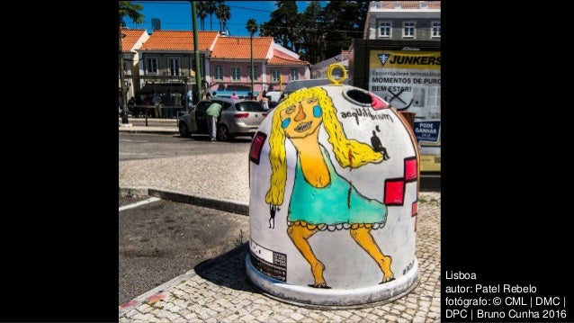 Lisboa autor: Patel Rebelo fotógrafo: © CML | DMC | DPC | Bruno Cunha 2016