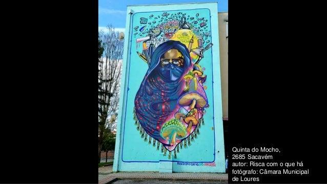Quinta do Mocho, 2685 Sacavém autor: Risca com o que há fotógrafo: Câmara Municipal de Loures