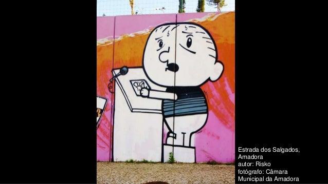 Estrada dos Salgados, Amadora autor: Risko fotógrafo: Câmara Municipal da Amadora