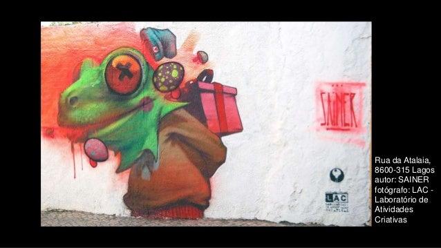 Rua da Atalaia, 8600-315 Lagos autor: SAINER fotógrafo: LAC - Laboratório de Atividades Criativas