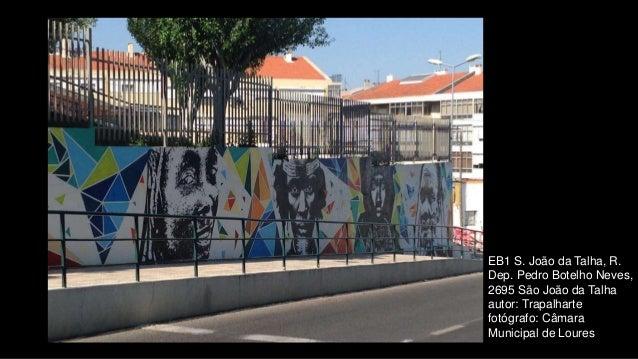 EB1 S. João da Talha, R. Dep. Pedro Botelho Neves, 2695 São João da Talha autor: Trapalharte fotógrafo: Câmara Municipal d...