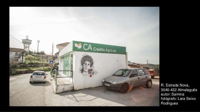 R. Estrada Nova, 3040-432 Almalaguês autor: Samina fotógrafo: Lara Seixo Rodrigues