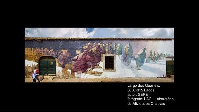 Largo dos Quarteis, 8600-315 Lagos autor: SEPE fotógrafo: LAC - Laboratório de Atividades Criativas