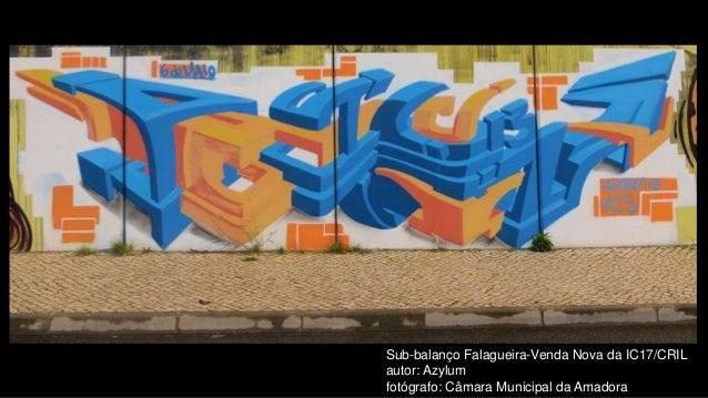 Sub-balanço Falagueira-Venda Nova da IC17/CRIL autor: Azylum fotógrafo: Câmara Municipal da Amadora