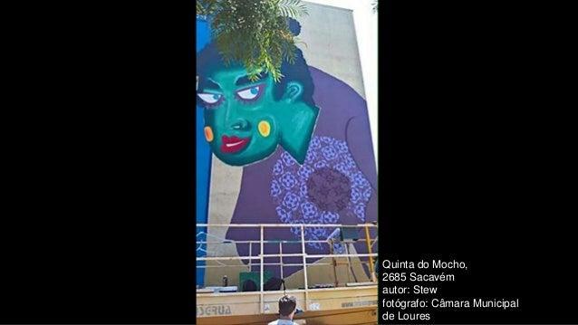 Quinta do Mocho, 2685 Sacavém autor: Stew fotógrafo: Câmara Municipal de Loures