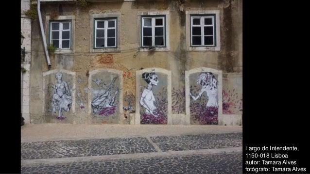 Largo do Intendente, 1150-018 Lisboa autor: Tamara Alves fotógrafo: Tamara Alves