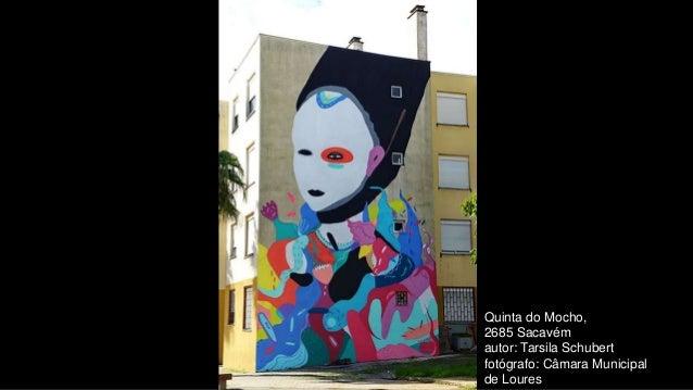 Quinta do Mocho, 2685 Sacavém autor: Tarsila Schubert fotógrafo: Câmara Municipal de Loures
