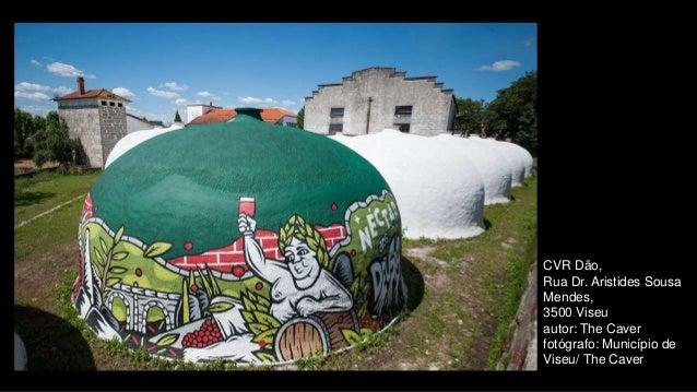 CVR Dão, Rua Dr. Aristides Sousa Mendes, 3500 Viseu autor: The Caver fotógrafo: Município de Viseu/ The Caver