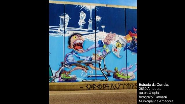 Estrada da Correia, 2650 Amadora autor: Utopia fotógrafo: Câmara Municipal da Amadora