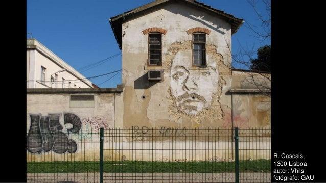 R. Cascais, 1300 Lisboa autor: Vhils fotógrafo: GAU