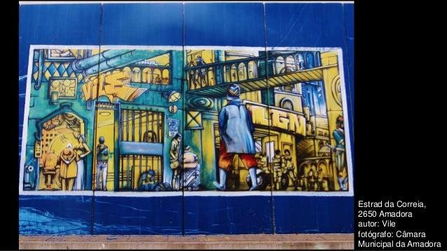 Estrad da Correia, 2650 Amadora autor: Vile fotógrafo: Câmara Municipal da Amadora
