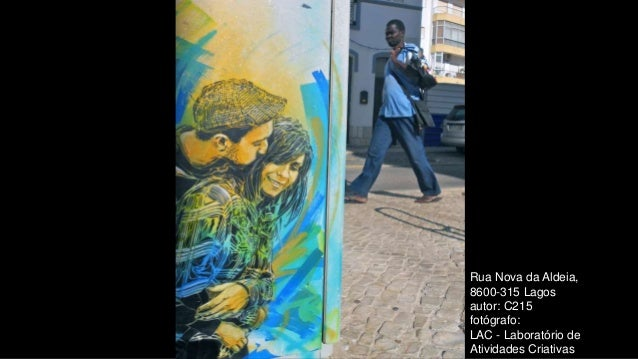 Rua Nova da Aldeia, 8600-315 Lagos autor: C215 fotógrafo: LAC - Laboratório de Atividades Criativas