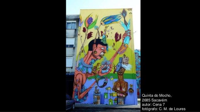 Quinta do Mocho, 2685 Sacavém autor: Cena 7 fotógrafo: C. M. de Loures