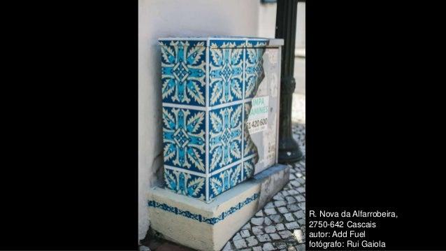 R. Nova da Alfarrobeira, 2750-642 Cascais autor: Add Fuel fotógrafo: Rui Gaiola