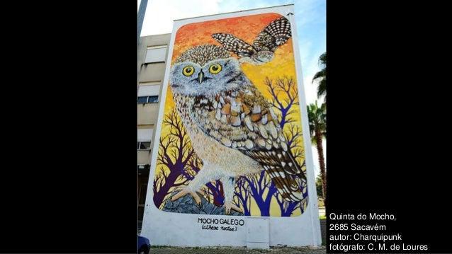 Quinta do Mocho, 2685 Sacavém autor: Charquipunk fotógrafo: C. M. de Loures