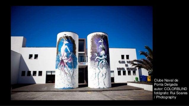 Clube Naval de Ponta Delgada autor: COLORBLIND fotógrafo: Rui Soares / Photography