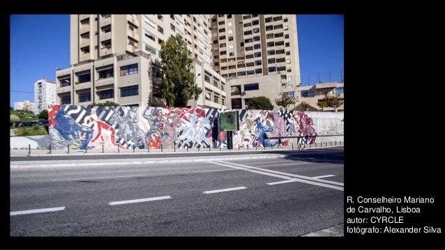 R. Conselheiro Mariano de Carvalho, Lisboa autor: CYRCLE fotógrafo: Alexander Silva